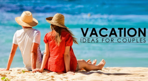 Inexpensive Vacation Ideas for Couples